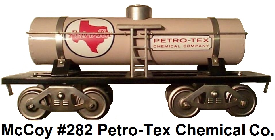 McCoy Standard gauge #282 Petro-Tex Chemical Company single dome tank car
