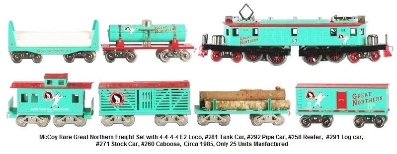 McCoy Great Northern Set E2 Cast locomotive, Reefer, Caboose, Cattle car, Tank Car, Flat car with logs, and bulk head flat car