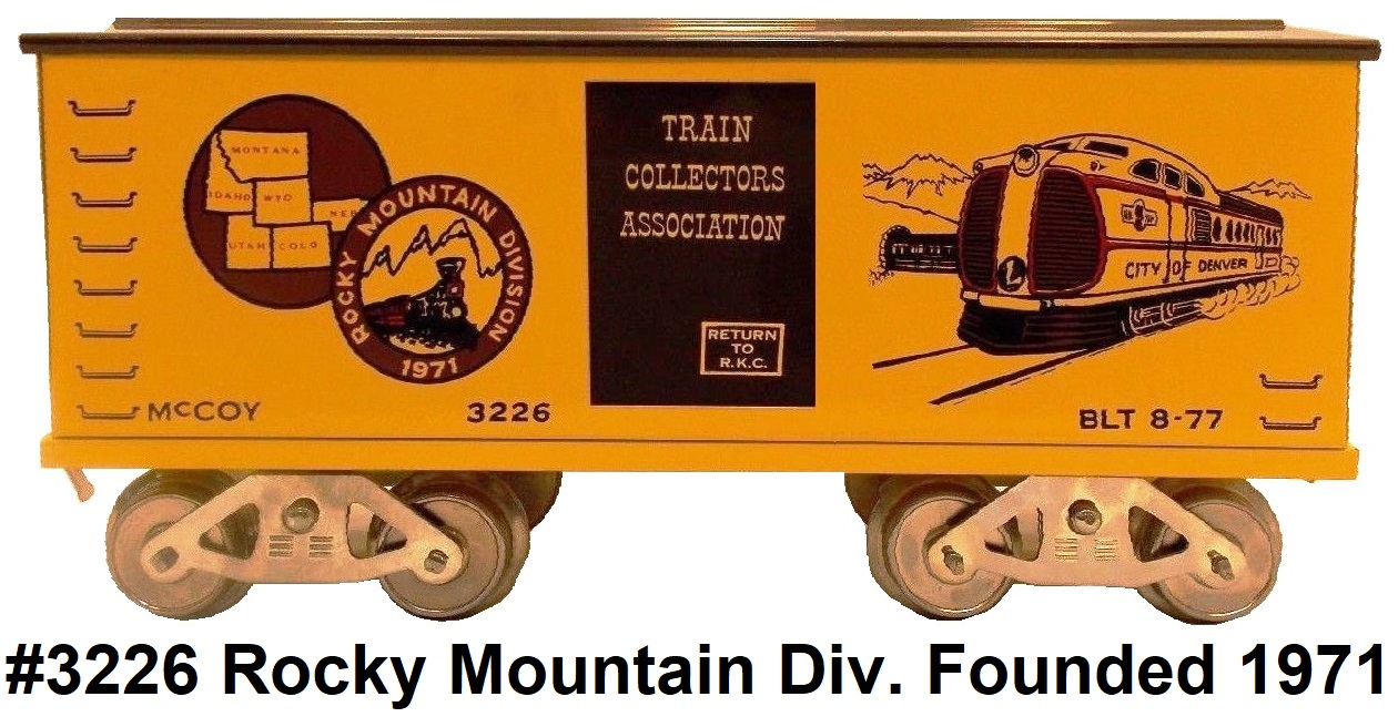 McCoy 1971 TCA Rocky Mountain Division Standard gauge box car #3226