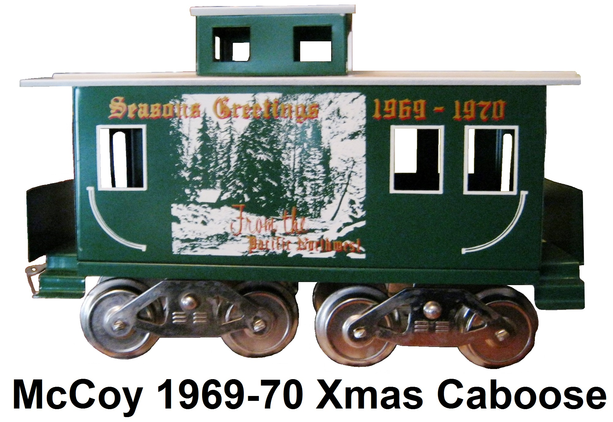 McCoy Season's Greetings 1969-1970 From the Pacific Northwest caboose