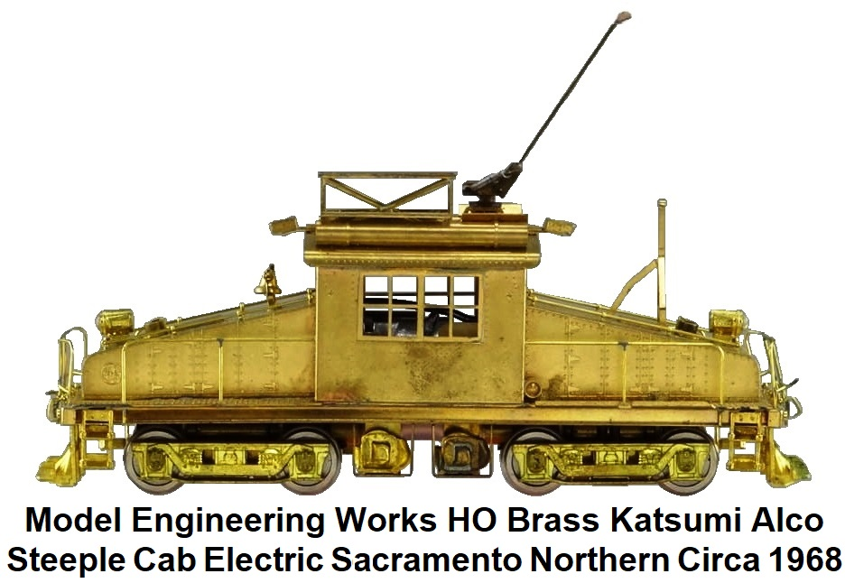 Model Engineering Works HO scale brass import Alco Steeple Cab Electric Sacramento Northern RR circa 1968 by Katsumi