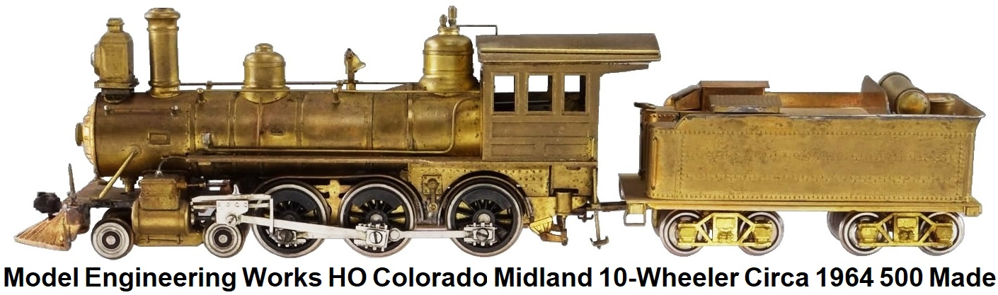Model Engineering Works HO Scale brass import Colorado Midland RR 4-6-0 Ten Wheeler circa 1964 500 produced