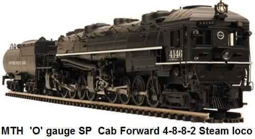 MTH Southern Pacific Cab Formward 4-8-8-2 locomotive in 'O' gauge