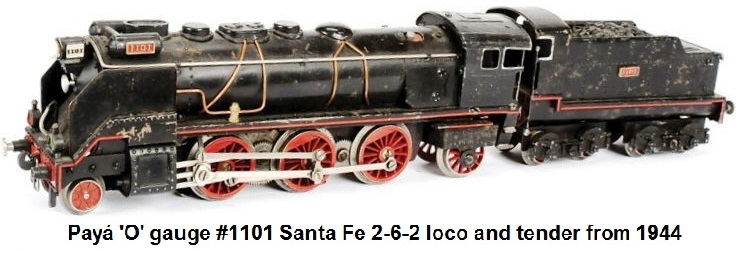 Payá #1101 2-6-2 Santa Fe loco and tender in 'O' gauge from 1944