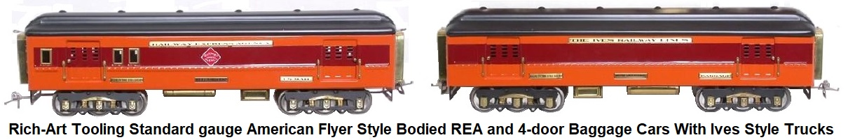 Rich-Art Tooling Standard gauge American Flyer Style Bodied REA and 4-door baggage cars with Ives style Trucks