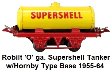 Robilt 'O' gauge Supershell Tanker with Hornby Style Base made 1955-64