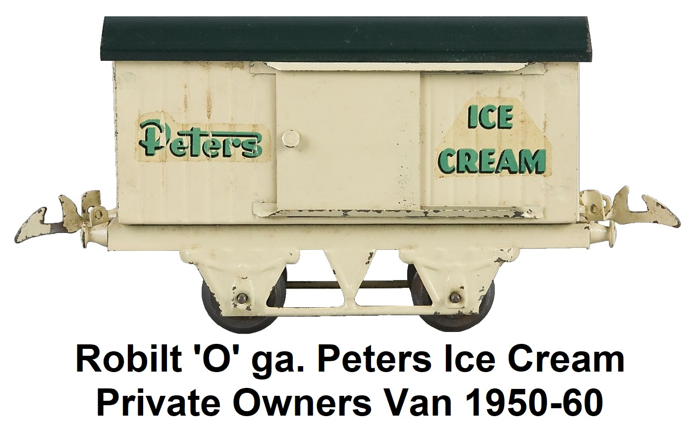 Robilt 'O' gauge tinplate Peters Ice Cream private owners van made 1950-1960