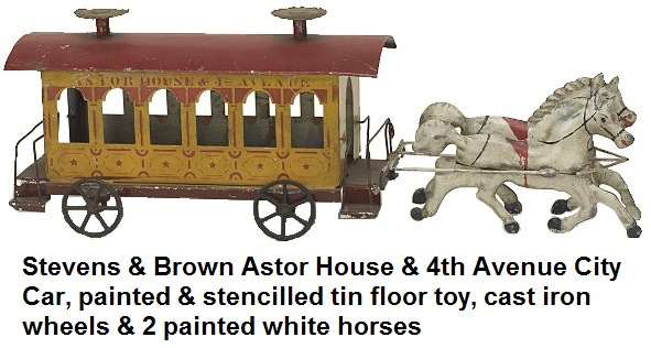 Stevens & Brown City Car painted and stencilled tin floor toy, destinations on both sides Astor House & 4th Avenue, cast iron wheels, pulled by 2 painted white horses