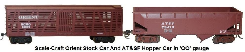 Scale-Craft Orient Stock car and AT&SF Hopper car in 'OO' gauge