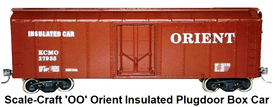 Scale-Craft 'OO' Orient Insulated Plugdoor Box Car