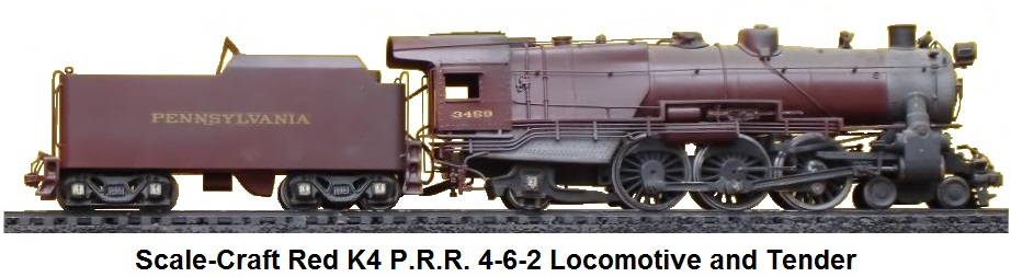 Scale-Craft RedK4 P.R.R. 4-6-2 loco and tender