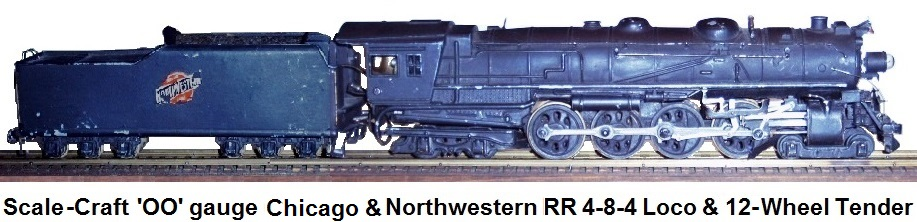 Scale-Craft C&NW 4-8-8-4 die-cast Northern loco and 12-wheel tender in 'OO'
