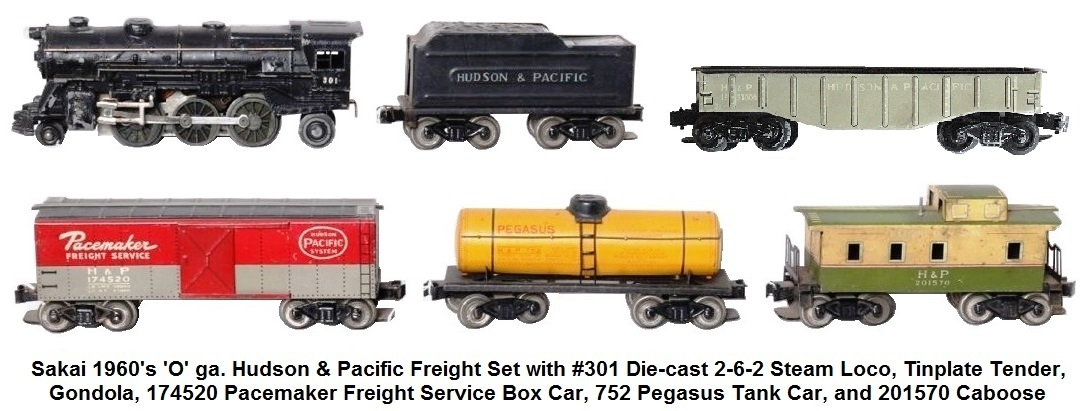 Sakai 'O' gauge Hudson & Pacific Freight set with #301 diecast steam loco, tinplate tender, gondola, 174520 Pacemaker Freight Service boxcar, 752 Pegasus tank car, and 201570 caboose