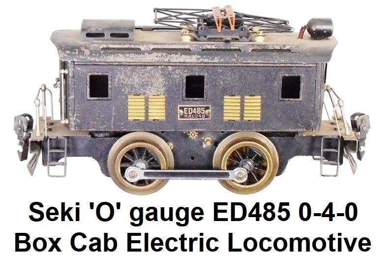 Seki 'O' gauge ED485 0-4-0 Box cab electric loco