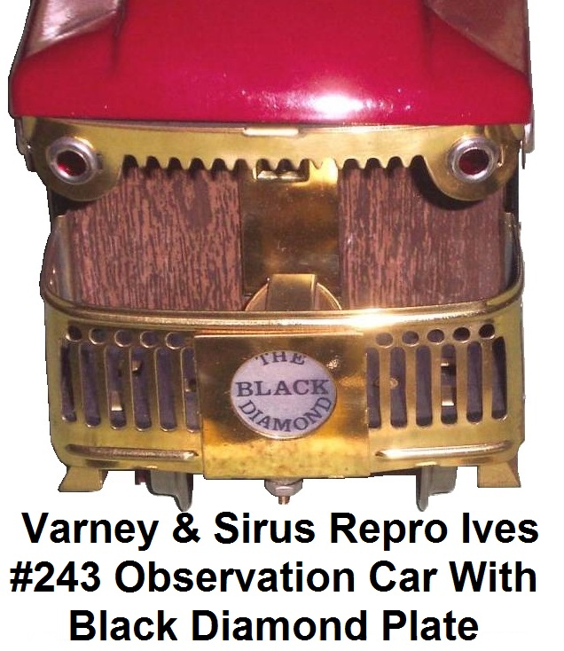 Varney & Sirus reproduction Ives Prosperity Observation car platform end with brass plate indicating Black Diamond