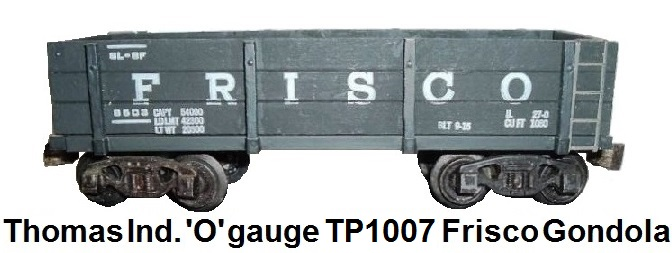 Thomas Industries 'O' gauge Frisco gondola