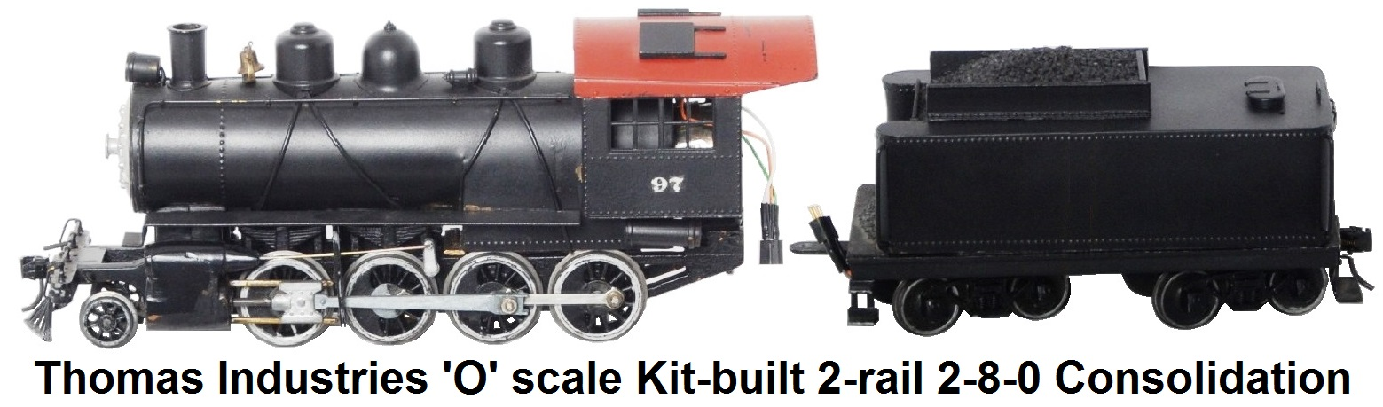 Thomas Industries 'O' scale 2-rail Kit-built 2-8-0 Consolidation