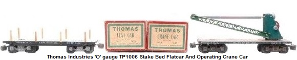 Thomas Industries 'O' gauge stake bed flat car and crane car