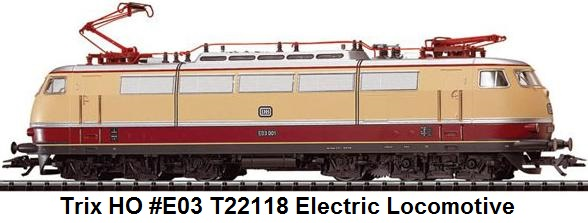 Trix HO Gauge Electric Locomotive - E03 T22118