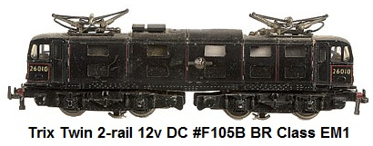 Trix Twin 2-rail 12v DC #F105B British Rail black Class EM1 Overhead Electric