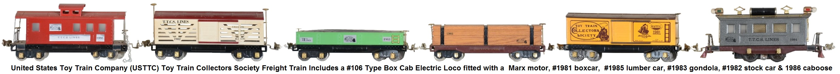 USTTC Toy Train Collectors Society freight train includes a #1983 gondola, #1981 box car, #1982 stock car, #1985 flat car with lumber load, #1986 caboose, and #1984 box cab electric locomotive