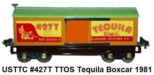 USTTC #427T TTOS Special Tequila Boxcar made 1981