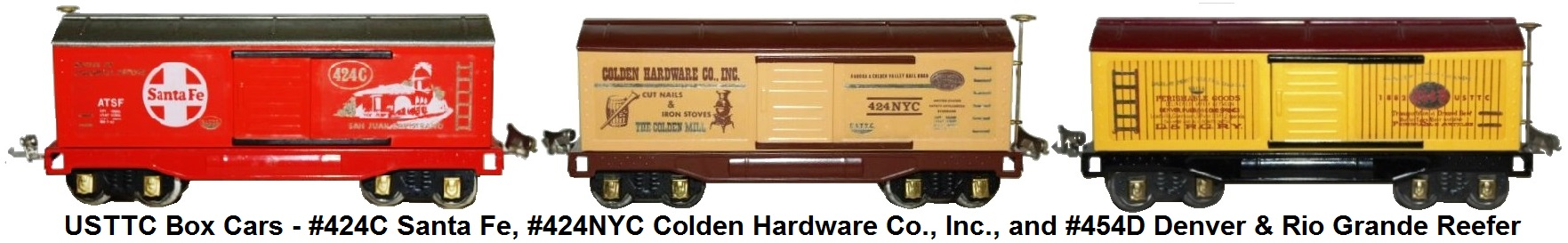 USTTC Box Cars - includes #424C Santa Fe, #424NYC Colden Hardware Co., Inc., and #454D Denver & Rio Grande Reefer