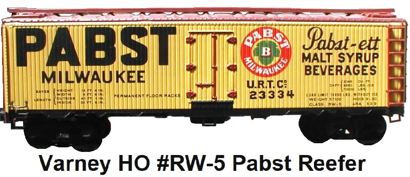 Varney HO #RW-5 Pabst Malt Syrup Beverages metal and plastic woodside billboard reefer made 1954 to 1957