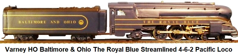 Varney HO Baltimore & Ohio The Royal Blue 4-6-2 Streamliner