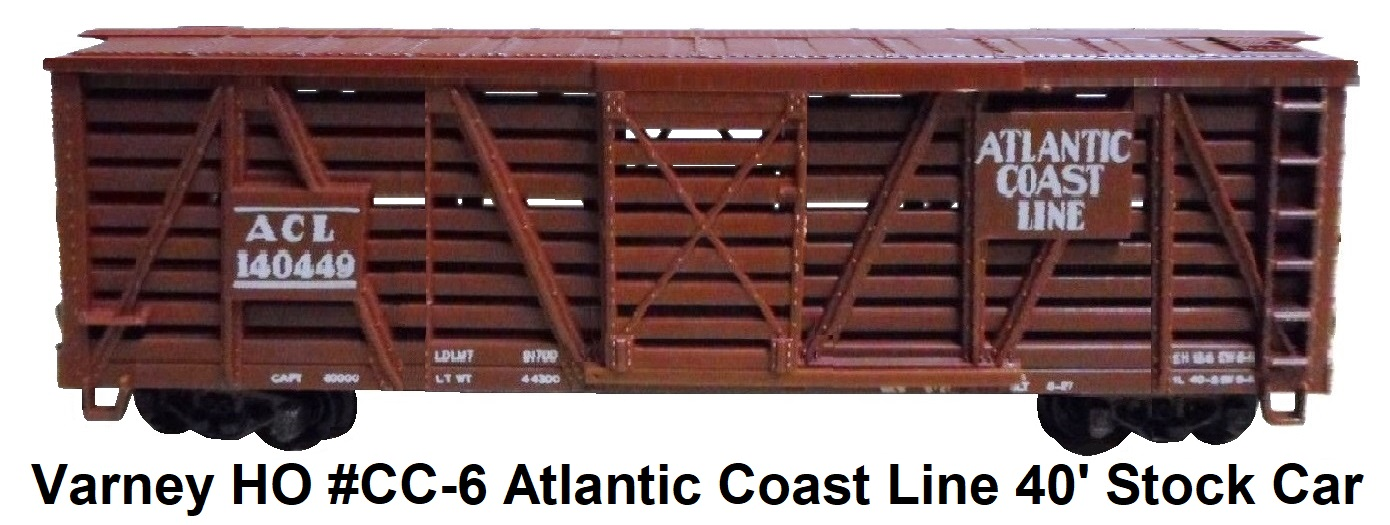Varney HO #CC-6 Atlantic Coast Line Stock Car