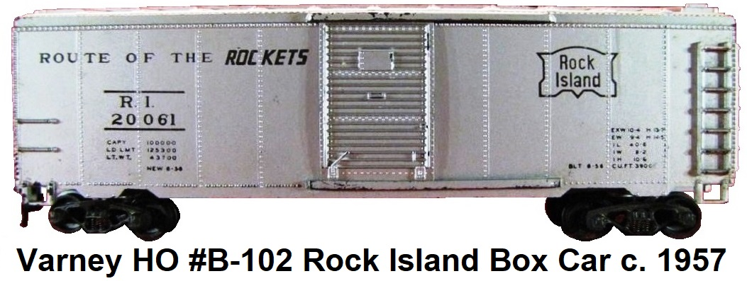Varney HO #B-102 Rock Island Route of the Rockets 40' Box Car circa 1957