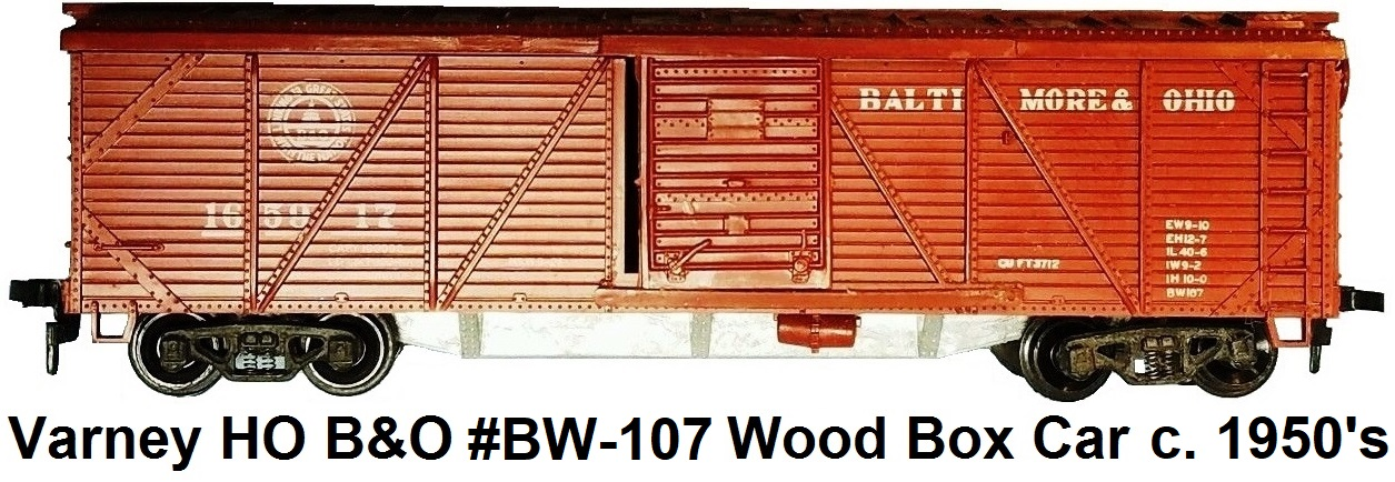 Varney HO #BW-107 Baltimore & Ohio #165917 Outside Braced Wood Box Car circa 1950's