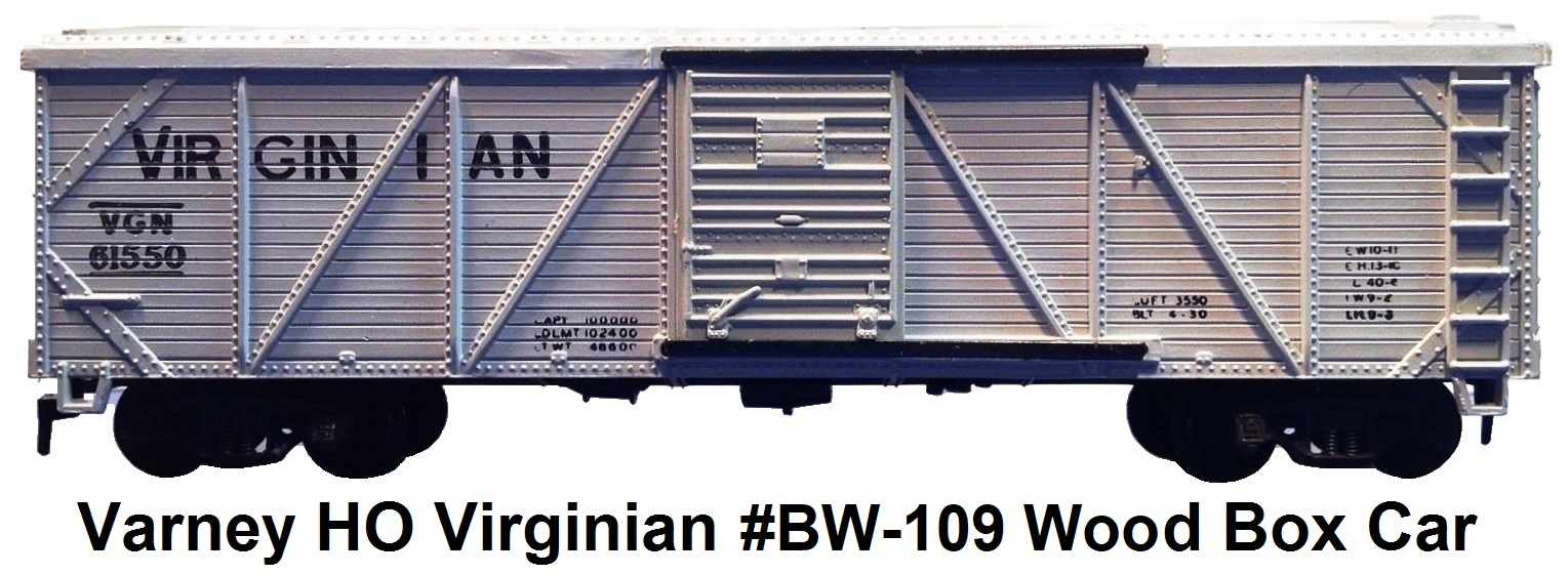 Varney HO #BW-109 Virginian VGN 40' Outside Braced Wood Box Car circa 1950's