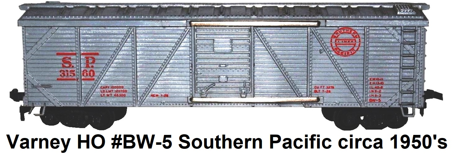 Varney HO #BW-5 Southern Pacific Outside Braced Wood Box Car circa 1950's
