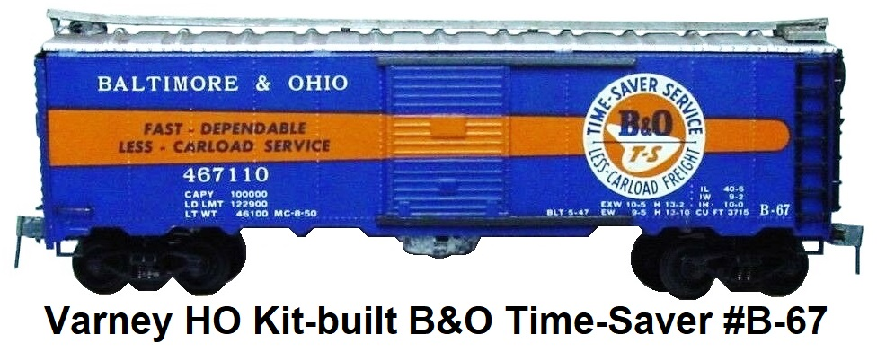 Varney HO #B-67 B&O 40' box car assembled kit Baltimore & Ohio Time-Saver Service