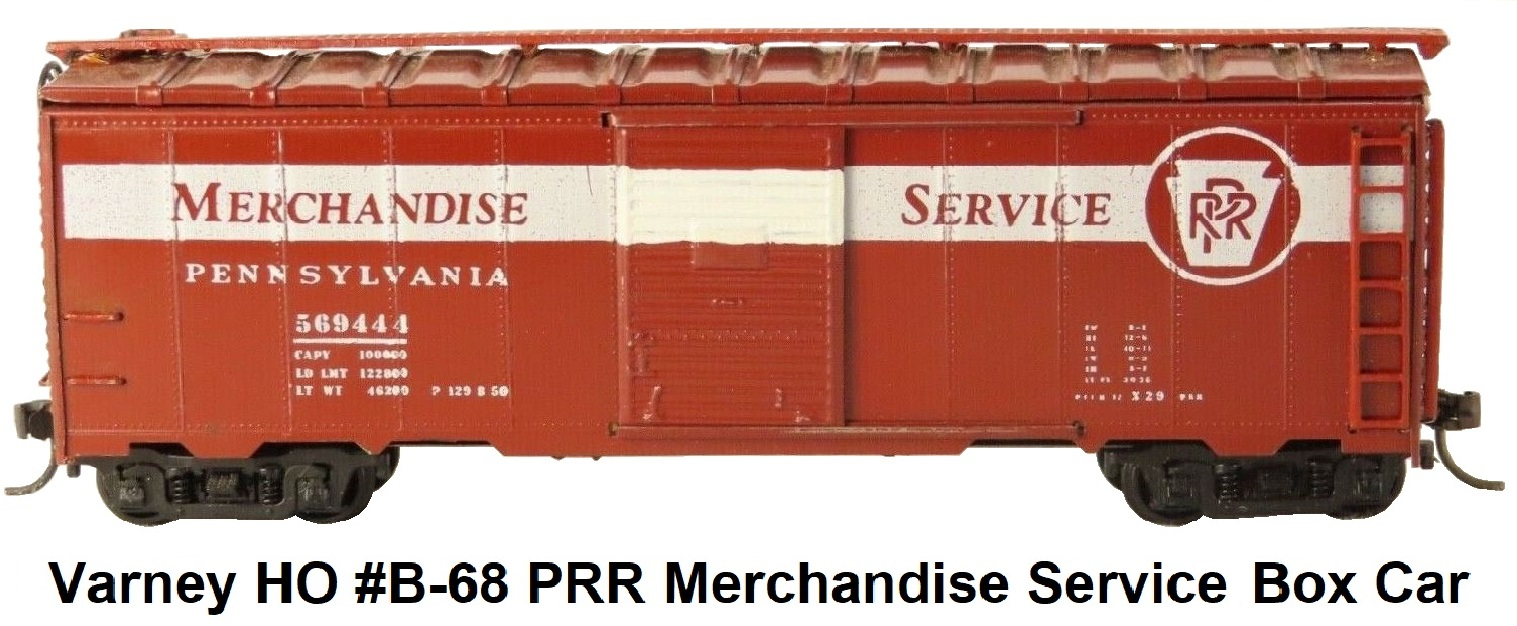 Varney HO #B-68 Pennsylvania RR Merchandise Service Express X29 Box Car