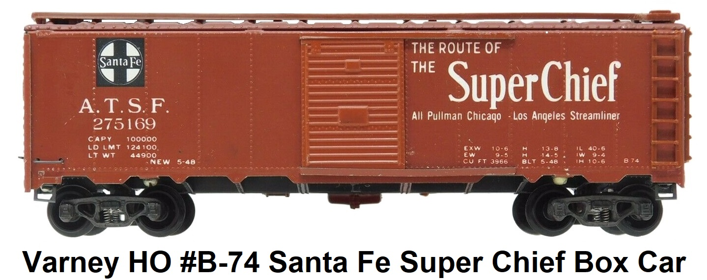 Varney HO #B-74 Santa Fe Super Chief Kit-built Metal 40' box car