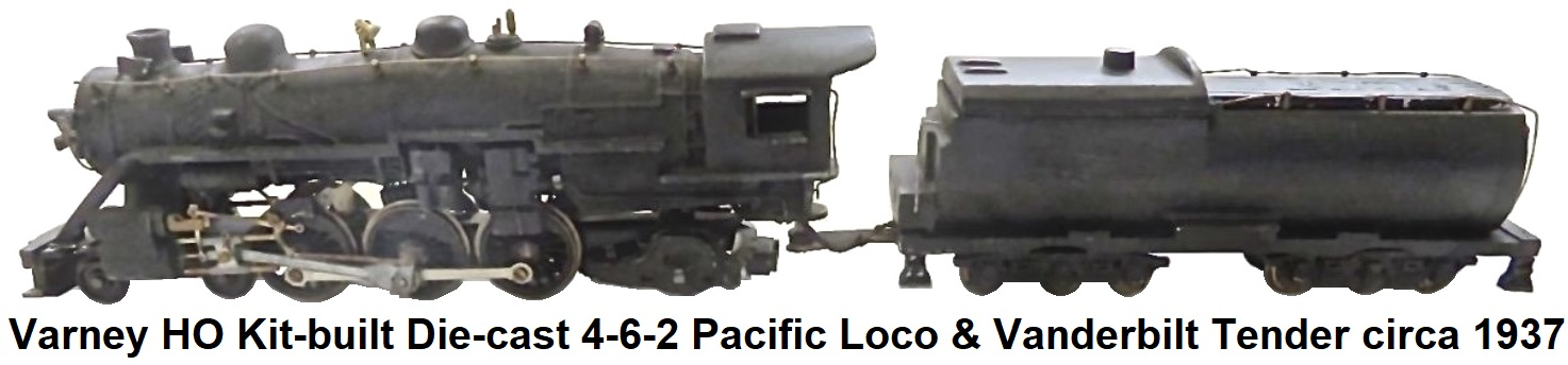 Varney HO 4-6-2 die-cast Pacific Loco and Vanderbilt tender circa 1937