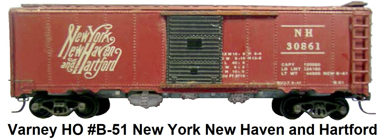Varney HO #B-51 kit-built early metal New York New Haven and Hartford box car