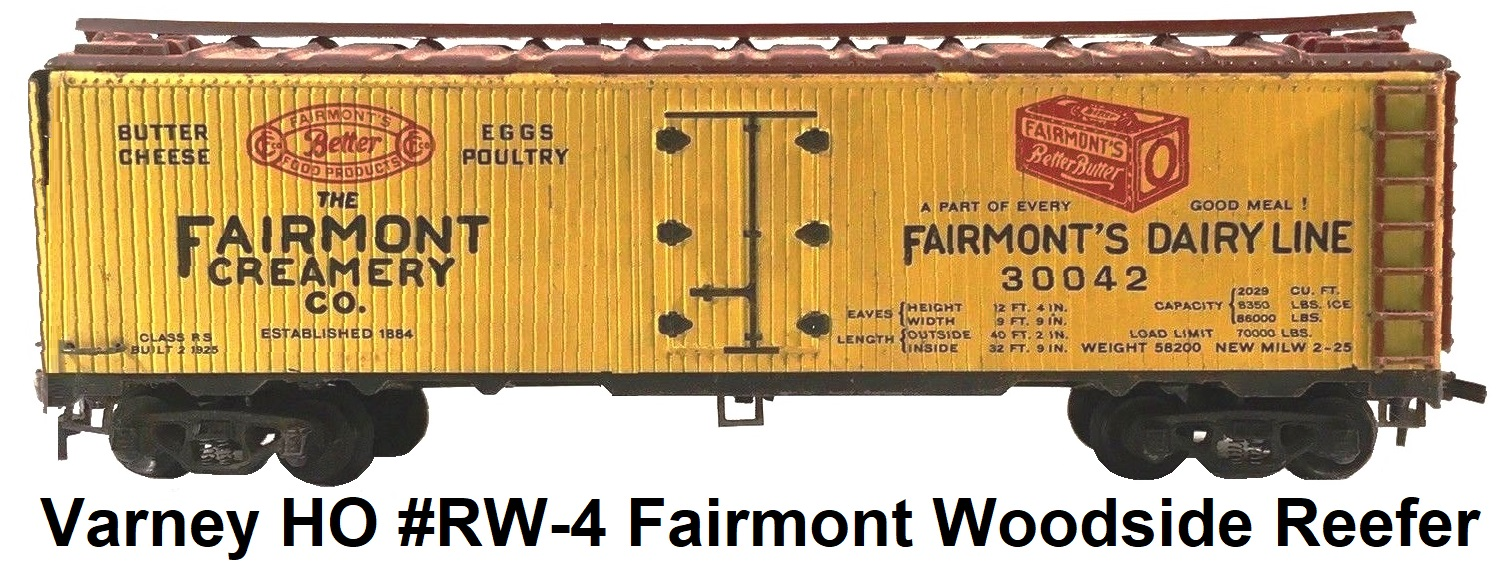 Varney HO #RW-4 Fairmont Creamery Co Milk Woodside billboard reefer kit