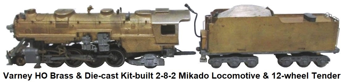 Varney HO Kit-built 2-8-2 Brass & Die Cast Vintage Mikado Steam Locomotive & 12-wheel Tender