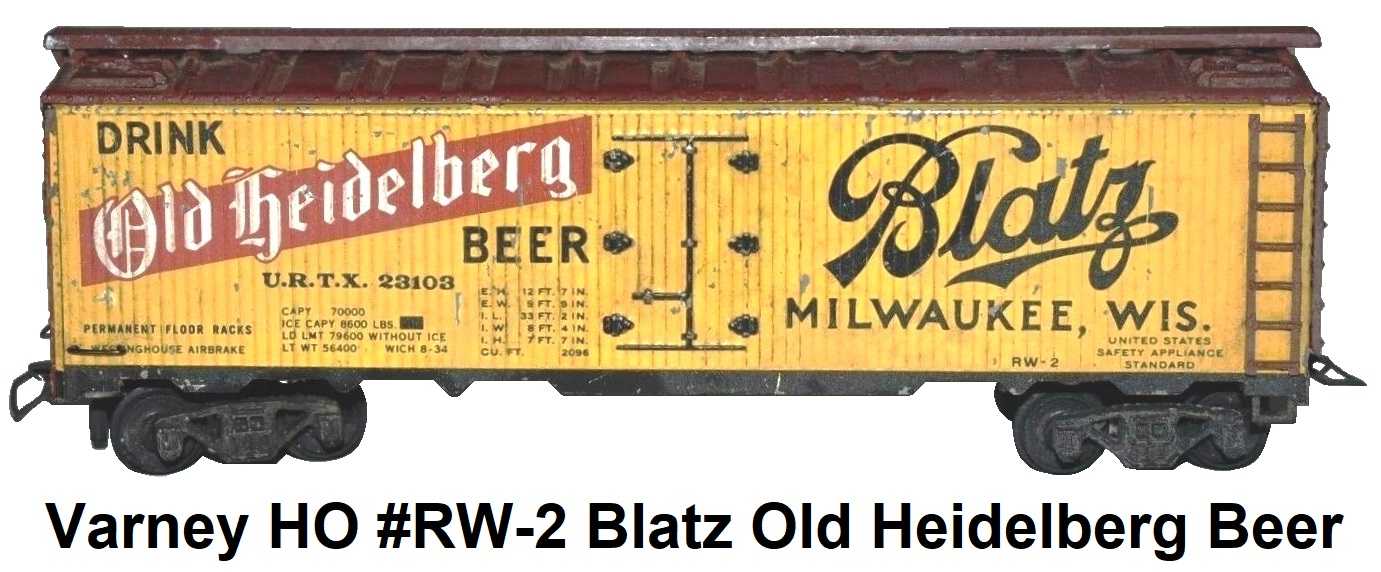 Varney HO #RW-2 Kit-built Blatz Old Heidelberg Beer 40' Woodsie Billboard Metal Reefer