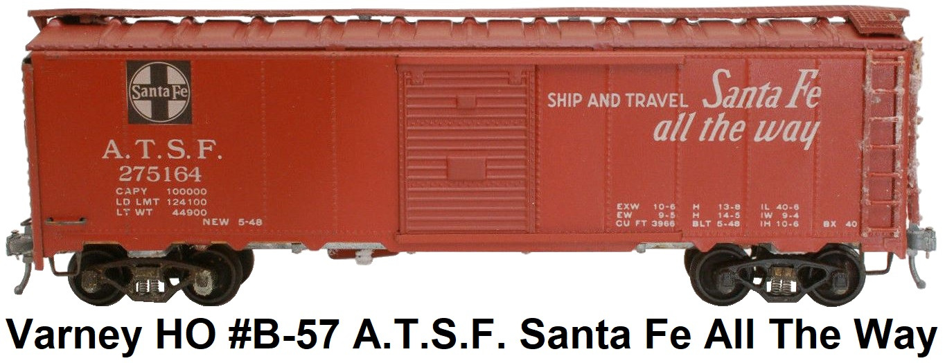 Varney HO #B-57 Stamped Steel Box Car Kit A.T.S.F. Santa Fe All The Way