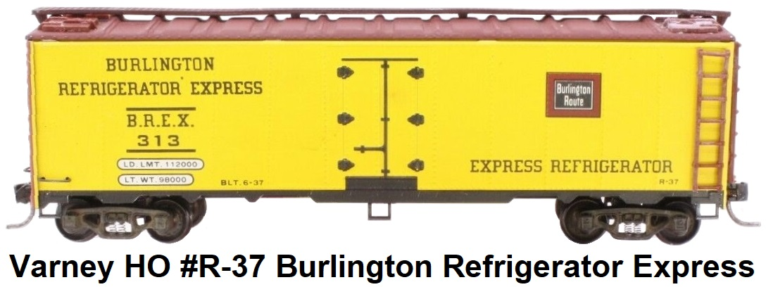 Varney HO #R-37 Burlington Steel Refrigerator Car Built-up Metal Kit