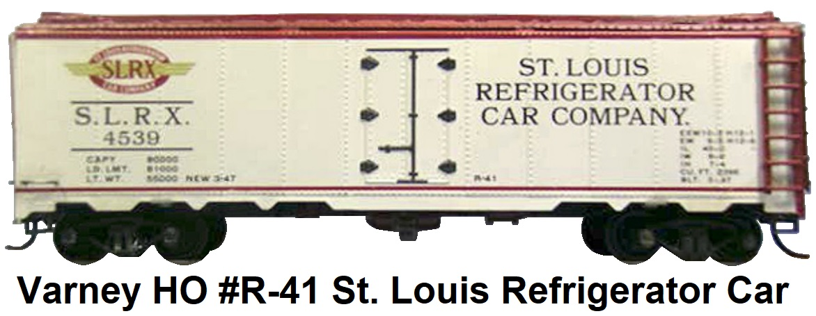 Varney HO #R-41 Kit-built St. Louis SLRX Steel Reefer
