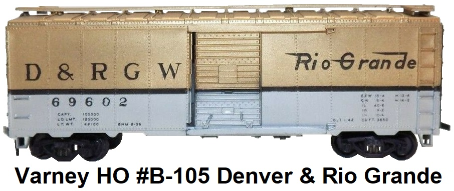 Varney HO #B-105 Denver & Rio grande steel box car