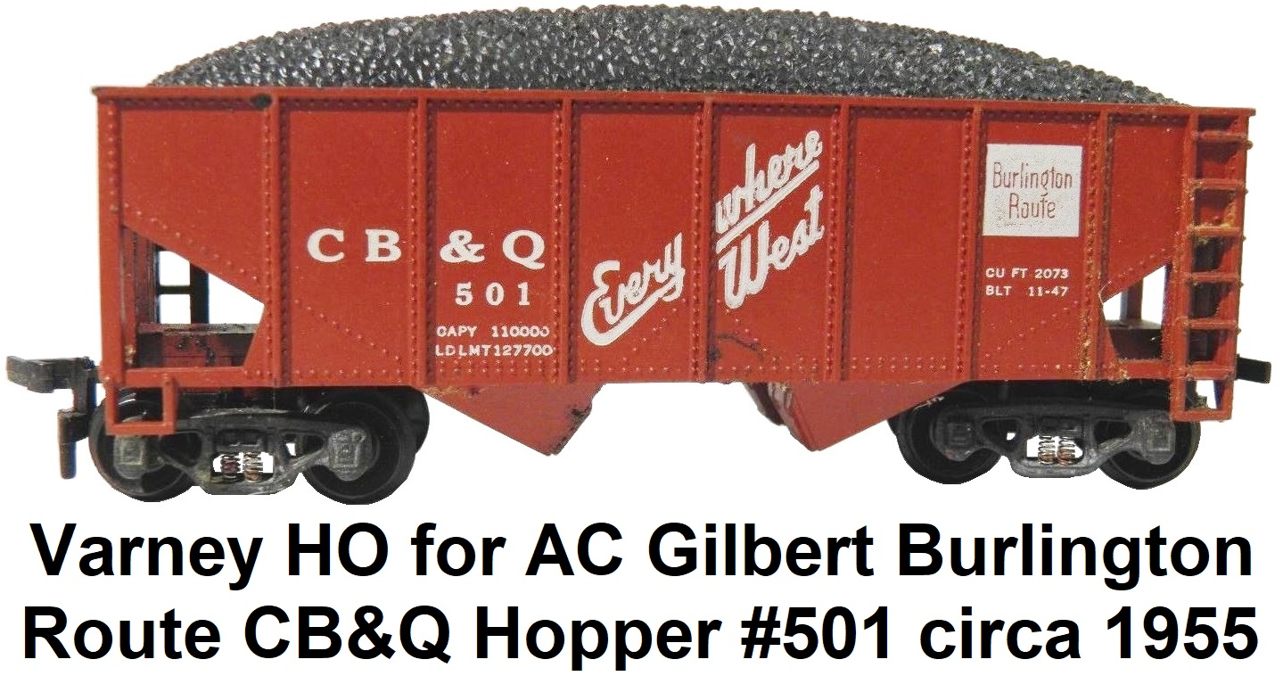 Varney HO for A. C. Gilbert Burlington Route CB&Q Hopper #501 circa 1955