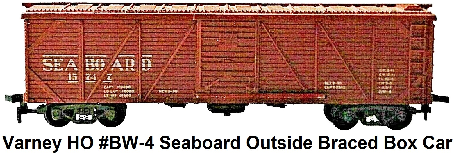 Varney HO #BW-4 Seaboard outside braced wood box car