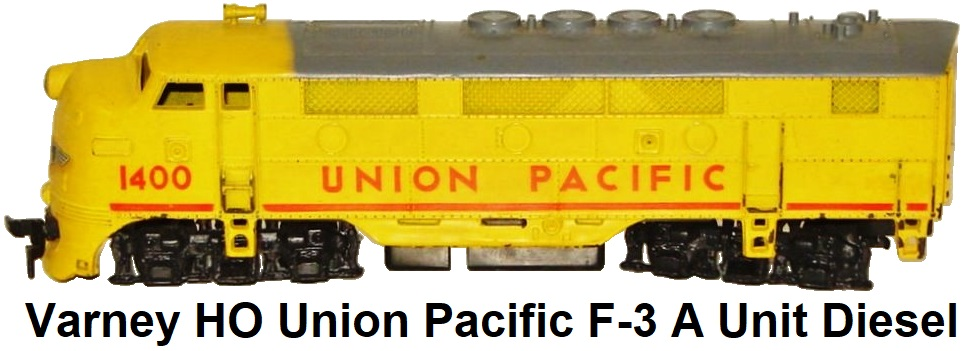 Varney HO F-3 Union Pacific A unit diesel loco