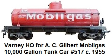 Varney HO for A. C. Gilbert #517 Mobilgas 10,000 Gallon Tank Car circa 1955